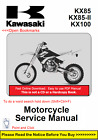 Kawasaki KX85 KX85-II KX100 Repair Service Shop Manual 2001-2010