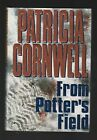 From Potters Field by Patricia Cornwell 1995 Hardcover Signed 1st