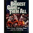 The Biggest Game of Them All Notre Dame Michigan State and the Fall of 1966 b