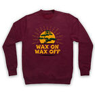 KARATE KID WAX ON WAX OFF BONSAI TREE MR MIYAGI SLOGAN ADULTS  KIDS SWEATSHIRT