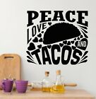 Vinyl Wall Decal Funny Phrase Peace Love And Tacos Fast Food Stickers g5424