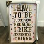 New Oliver Gal I Have To Be Successful Gold Foil Wall Art Framed Glass 24x16