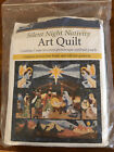 Silent Night Nativity Art Quilt Kit Includes Pattern  Fabric Quilting w Nancy
