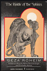 Geza Roheim The Riddle of the Sphinx Totemic Mythology Rituals Religion
