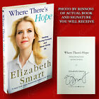 Where Theres Hope SIGNED Elizabeth Smart 2018HC1st 1st VERY GOOD