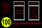 100 New Professional Unsealed Empty Graded Card Slabs HOLDER GRADING