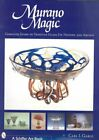 Murano Magic Complete Guide to Venetian Glass Its History and 9780764319464