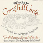 Tom Wisner - We've Got to Come Full Circle: Chesapeake Song and [New C