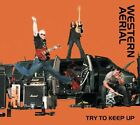 Western Aerial - Try To Keep Up [CD New]