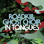 Roadkill Ghost Choir - In Tongues [New CD]