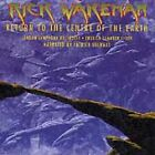 Return to the Centre of the Earth by Rick Wakeman (CD, Mar-1999, EMI Angel) YES