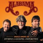 Alabama - Angels Among Us: Hymns & Gospel Favorites [CD New]