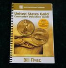 United States Gold Counterfeit Detection Guide GREAT!! (HAVE YOU BOUGHT FAKES??)