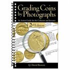 New Book about Grading Coins by Photographs 2nd Edition by Q David Bowers ! Must