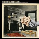 Charlatans Uk - Who We Touch [CD New]