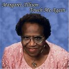 Margaret 'Babe' & The Angelics Allison - Touch Me Again [CD New]