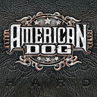 American Dog - Hard [CD New]