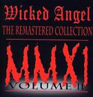 Wicked Angel - Vol. 2-Remastered Collection [CD New]