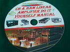 CB & HAM LINEAR AMPLIFIER DO IT YOURSELF MANUAL ON CD
