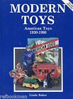 American Toys 1930-1980 - Marx Fisher Price Ideal Mattel Kenner / Book + Values
