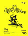 Eight 8 Ball Deluxe Operations/Service/Repair Manual/Arcade Pinball Game Bally