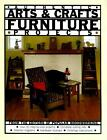 Arts and Crafts Furniture : Projects You Can Build for the Home by Blair...