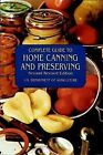 Complete Guide to Home Canning and Preserving (Second Revised Edition), U.S. Dep