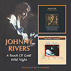 Touch of Gold/Wild Night by Johnny Rivers *New CD*