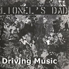 Lionel's Dad - Driving Music [New CD]