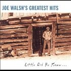 Joe Walsh's Greatest Hits: Little Did He Know... [Saudi Arabia] by Joe Walsh...