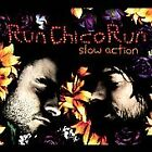Slow Action by Run Chico Run CD BRAND NEW WITH ALIEN DNA????