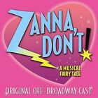 Broadway Cast - Zanna, Don't: A Musical Fairytale [New CD]
