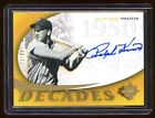 2005 ULTIMATE RALPH KINER AUTO SP #D 99 DECADES SIGNATURE GOLD SUPER RARE AUTO