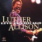 Live in Chicago by Luther Allison *New CD*