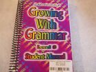 Growing with Grammar Level 8 Student Workbook and Answer Key 2010 Paperback