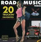 VARIOUS ARTISTS - ROAD MUSIC THREE: 20 TRUCKIN' FAVORITES USED - VERY GOOD CD