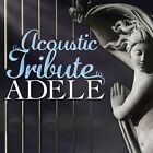 Acoustic Tribute To Adele [CD New]
