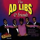 The Ad-Libs: Ad-Libs & Friends Collectables NEW SEALED CD