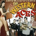 Western Aces - Introducing The Western Aces [CD New]