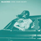 Bleached Ride Your Heart Vinyl New