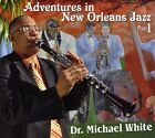 Dr. Michael White - Adventures In New Orleans Jazz, Part 1 [CD New]