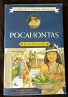 Pocahontas Young Peacemaker Childhood of Famous Americans ExLib