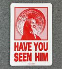 Powell Peralta HAVE YOU SEEN HiM Animal Chin Skateboard Sticker 425in red si