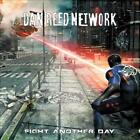 DAN REED NETWORK - FIGHT ANOTHER DAY [DIGIPAK] * USED - VERY GOOD CD