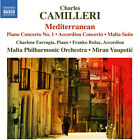 Camilleri Farrugia Piano Concerto No 1 Concerto for Accordion New CD