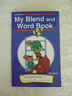 New A Beka My Blend and Word Book Kindergarten Reading
