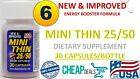 MINI THIN 25/50 EF Energy Booster Weight Loss 30ct ( 6X Bottles ) = 180 Capsules