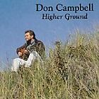 Higher Ground, Campbell, Don, New