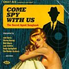 Come Spy with Us: The Secret Agent Handbook by Various Artists (CD, Mar-2014,...