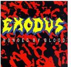Exodus - Bonded By Blood [New CD]
